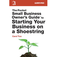 The Pocket Small Business Owner's Guide to Starting on a Shoestring (BOK)