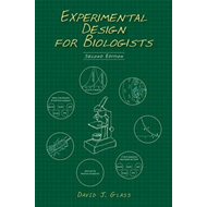 Experimental Design for Biologists (BOK)