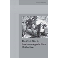 The Civil War in Southern Appalachian Methodism (BOK)