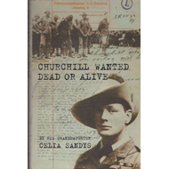 Churchill Wanted Dead or Alive (BOK)