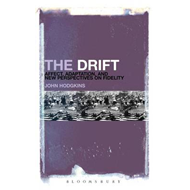 The Drift: Affect, Adaptation, and New Perspectives on Fidelity (BOK)