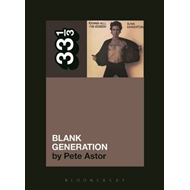 Richard Hell and the Voidoids' Blank Generation (BOK)