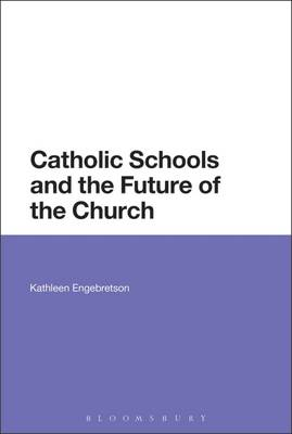 Catholic Schools and the Future of the Church (BOK)