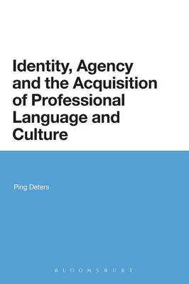 Identity, Agency and the Acquisition of Professional Language and Culture (BOK)