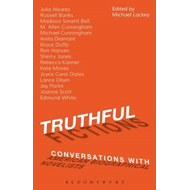 Truthful Fictions: Conversations with American Biographical (BOK)