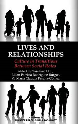 Lives and Relationships: Culture in Transitions Between Social Roles (BOK)