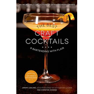 The Best Craft Cocktails & Bartending with Flair (BOK)
