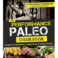 Performance Paleo Cookbook (BOK)