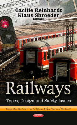Railways: Types, Design & Safety (BOK)