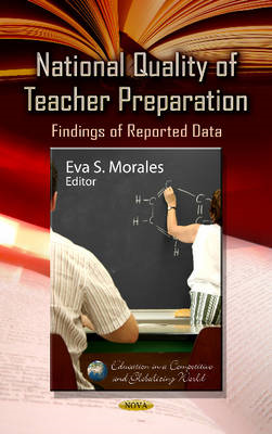 National Quality of Teacher Preparation: Findings of Reported Data (BOK)
