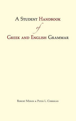 A Student Handbook of Greek & English Grammar (BOK)