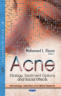 Acne: Etiology, Treatment Options & Social Effects (BOK)