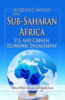 Sub-Saharan Africa: U.S. and Chinese Economic Engagement (BOK)