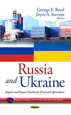 Russia & Ukraine: Import & Export Guides for Food & Agriculture (BOK)