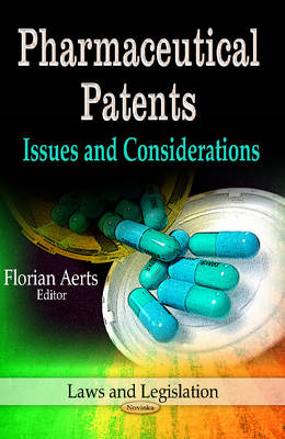 Pharmaceutical Patents: Issues & Considerations (BOK)