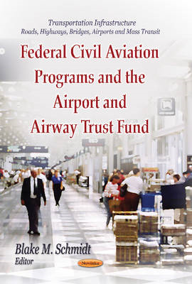 Federal Civil Aviation Programs and the Airport and Airway Trust Fund (BOK)