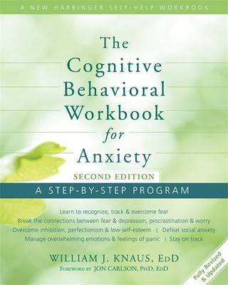 Cognitive Behavioral Workbook for Anxiety (BOK)