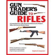 Gun Trader's Guide to Rifles: A Comprehensive, Fully Illustrated Reference for Modern Rifles with Cu (BOK)