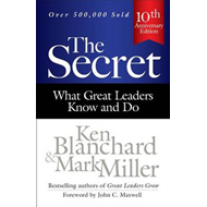Secret: What Great Leaders Know and Do (BOK)