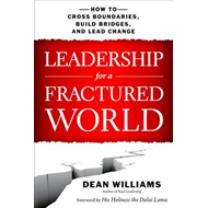 Leadership for a Fractured World: How to Cross Boundaries, B (BOK)