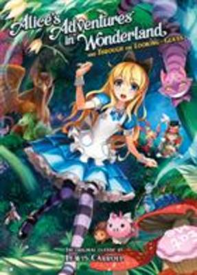 Alice's Adventures in Wonderland and Through the Looking Gla (BOK)