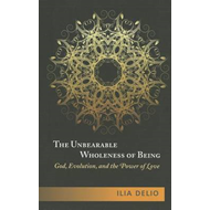 Unbearable Wholeness of Being (BOK)
