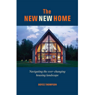 The New, New Home: How to Navigate Today's Housing Landscape (BOK)
