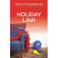 Little Book of Holiday Law (BOK)