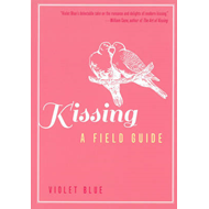 Kissing: A Field Guide (BOK)