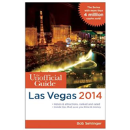 The Unofficial Guide to Las Vegas: 2014 (BOK)