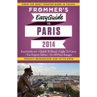 Frommer's EasyGuide to Paris 2014 (BOK)