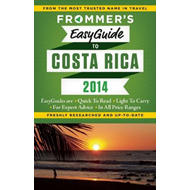 Frommer's easyguide to Costa Rica 2014 (BOK)