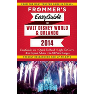 Frommer's Easyguide to Walt Disney World and Orlando (BOK)
