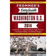 Frommer's EasyGuide to Washington, D.C. 2014 (BOK)