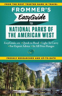 Frommer's Easyguide to National Parks of the American West (BOK)