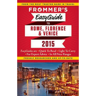 Frommer's Easyguide to Rome, Florence and Venice (BOK)