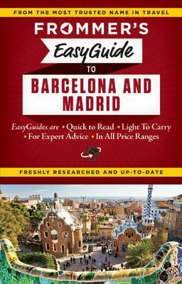 Frommer's Easyguide to Barcelona and Madrid (BOK)