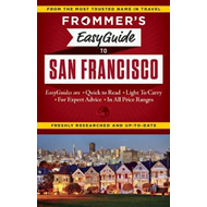 Frommer's Easyguide to San Francisco (BOK)