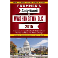Frommer's Easyguide to Washington D.C. 2015 (BOK)