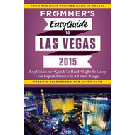 Frommer's Easyguide to Las Vegas (BOK)