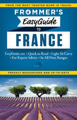 Frommer's Easyguide to France (BOK)