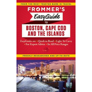 Frommer's EasyGuide to Boston, Cape Cod and the Islands (BOK)