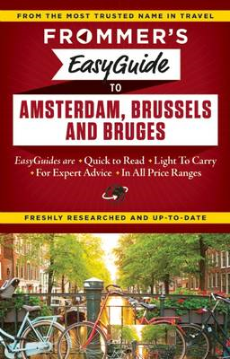 Frommer's Easyguide to Amsterdam, Brussels and Bruges (BOK)