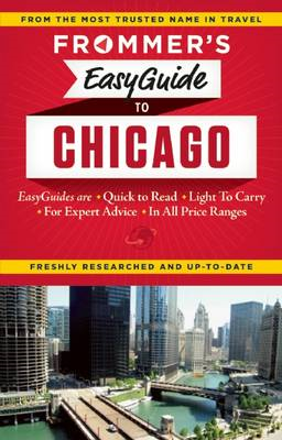 Frommer's EasyGuide to Chicago (BOK)