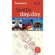 Frommer's Seattle Day by Day (BOK)