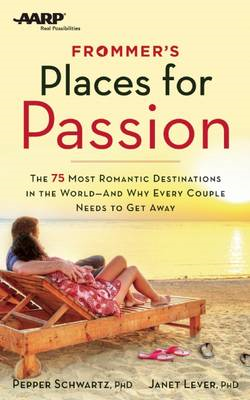 Frommer's/AARP Places for Passion (BOK)