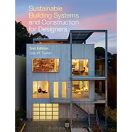Sustainable Building Systems and Construction for Designers (BOK)