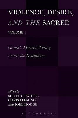 Violence, Desire, and the Sacred, Volume 1 (BOK)