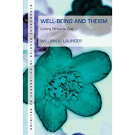 Well-Being and Theism (BOK)