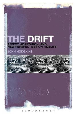 Drift: Affect, Adaptation, and New Perspectives on Fidelity (BOK)